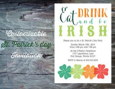 St Patricks Day Party Invitation Printable by FeatheredHeartPrints, $15.00 Eat Drink and Be Irish! Colorful shamrocks and clovers