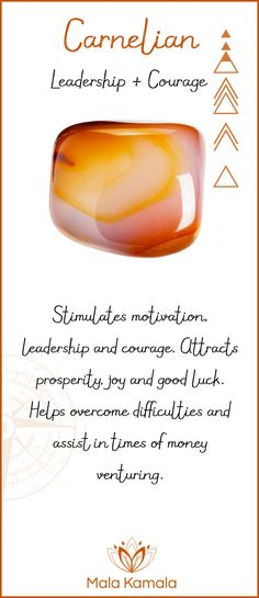 What is the meaning and crystal and chakra healing properties of carnelian? A stone for leadership and courage.