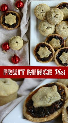 Fruit Mince Pies are a traditional Christmas sweet. These little morsels are a must and taste so much better when homemade. Click for recipe.