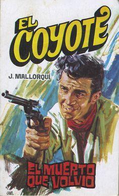 El muerto volvió. Ed. Favencia, 1975 (Col. El Coyote ; 114)