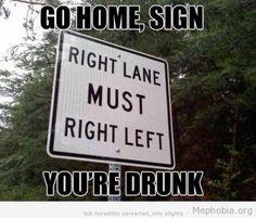 Drunk turn sign