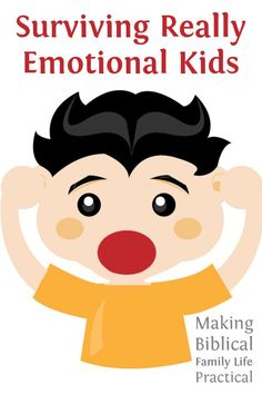 MBFLP 101 - Dealing With An Emotional Kid - Ultimate Homeschool Radio Network