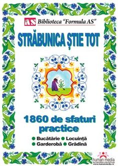 Străbunica ştie tot by Cristiana Toma via slideshare Formulas, Eating Well, Good To Know, Health And Beauty, Make It Simple, Helpful Hints, Books To Read, Diy And Crafts, Author