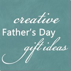 Creative Father's Day Gift Idea's