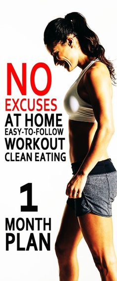 No Excuses At Home Easy To Follow Workout Clean Eating. One Month Plan. Click To Know About The Plan. #loseweight #losefat #diet #diettips #WeightLossDietPlan #howtolosefat #weightlossplan #lose10pounds