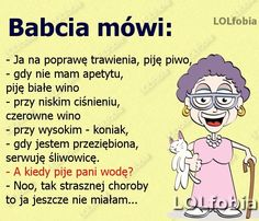 babcia wie najlepiej :D Learn Polish, Polish Language, Smile Everyday, Inspirational Thoughts, Wtf Funny, Memes, Favorite Quotes, Quotations, Haha