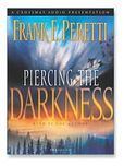 *Piercing the Darkness: This Present Darkness Series, Book 2