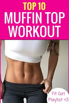 Top 10 Muffin Top Workout! A Fit Girl Playlist