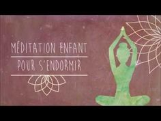 Voici une petite méditation pour aider les enfants à détendre leur corps et leur esprit afin de s'endormir paisiblement...