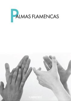 The Spanish word 'palmas' refers to the rhythmic hand clapping that all who take part in flamenco have to learn. As dancers we learn palmas to help us study the different flamenco rhythms but we must also learn how we use our palmas to accompany other dancers, singers and musicians...
