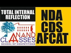 Total Internal Reflection-CDS/NDA/AFCAT Videos   Anand Classes - Best Co... Reflection, Competition, Coaching, School, Videos, Training