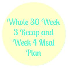 whole recap and meal plan