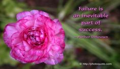 View Full Size x Failure is an inevitable part of success. Unknown Quotes, Uplifting Thoughts, Do Your Best, Inevitable, Me Quotes, Inspirational Quotes, Success, Author, Sayings