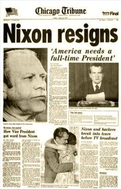 9 August 1974 - Chicago Tribune. I can't believe I was alive to experience a Presidential assassination, resignation, and impeachment.