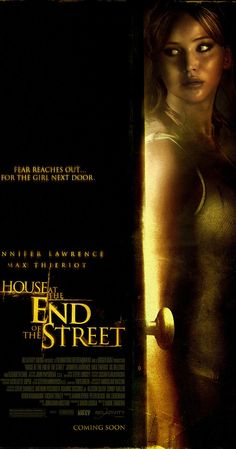 Directed by Mark Tonderai.  With Jennifer Lawrence, Elisabeth Shue, Max Thieriot, Gil Bellows. After moving with her mother to a small town, a teenager finds that an accident happened in the house at the end of the street. Things get more complicated when she befriends a boy who was the only survivor of the accident.