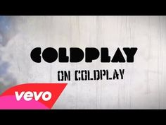 ▶ Coldplay on Coldplay - American Express UNSTAGED - YouTube