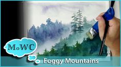 Painting Foggy Misty Mountains in Watercolor