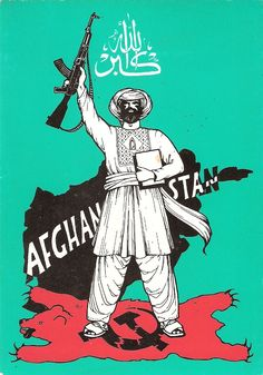 Mujahideen Anti-Soviet Poster in Afghanistan War. The soviets had invaded Afghanistan in the beginning of my book