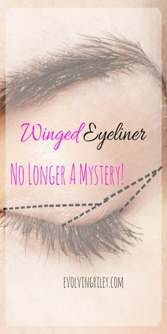 """?This post contains affiliate links. Thank you for supporting Evolvingriley.com"""" Eyeliner was a mystery to me for a long time. I had serious eyeliner envy! when I got my guts together to try winger eyeliner it was a disaster! And it was a lot of trial and error! I couldn't quite grasp the concept ofContinue Reading"""