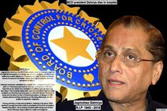 BCCI president Dalmiya dies in hospital  Jagmohan Dalmiya, the BCCI president, died on Sunday night at the BM Birla hospital in Kolkata, where he had been admitted after suffering a heart attack on Thursday. He was 75 and had faced concerns around his health since starting his second term as president in March.