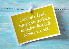 """Humor - Postkarte """"Zum Erwachsen werden zu alt"""""""" - ein Designerstück von brainchildpickers bei DaWanda"""