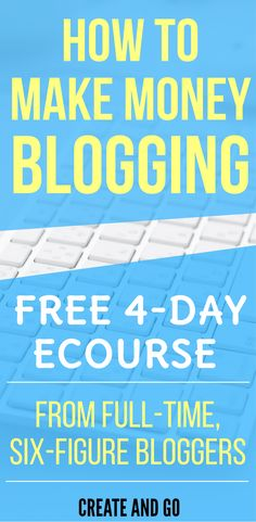 How to Make Money Blogging Free 4-Day eCourse | Monetize your blog with these lessons that took us from $0 to six-figure bloggers in our first year! Enter your email for access! | http://freecourses.createandgo.co/make-money-blogging-ecourse-direct/