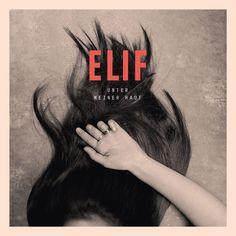single cover art: elif - unter meiner haut [03/2013]