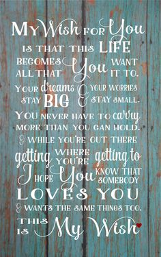 Graduation Gifts Senior 2017 My Wish For You Rascal Flatts Class of 2017 Graduation Gift Wood Sign, Canvas Wall Hanging Dorm Room, Teenager, Birthday by HeartlandSigns on Etsy Birthday Wishes Quotes, Happy Birthday Wishes, Birthday Cards, Birthday Greetings, Wish Quotes, Song Quotes, Smile Quotes, Music Quotes, Music Lyrics