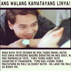 30 Greatest Quotes And Hugot Lines From Filipino Movies 30 Greatest Quotes And Hugot Lines From Filipino Movies Hugot Lines Tagalog Funny, Tagalog Quotes Hugot Funny, Memes Tagalog, Pinoy Quotes, Tagalog Love Quotes, Famous Love Quotes, Love Quotes With Images, Inspirational Quotes About Love, Great Quotes