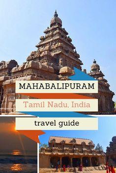 The best guide to Mahabalipuram, Tamil Nadu, India
