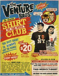 44e7562d6190 The Venture Bros. Season 6 Shirt of the Week Club! Astrobasego.com Go team  Venture!