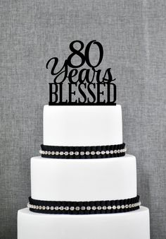 New to ChicagoFactory on Etsy: 80 Years Blessed Cake Topper Classy 80th Birthday Cake Topper 80th Anniversary Cake Topper- (S260) (15.00 USD)