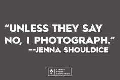 Jenna Shouldice Camera Quotes, Words Quotes, Sayings, Quotes About Photography, Canada, Gallery, Lyrics, Quotes On Photography, Roof Rack