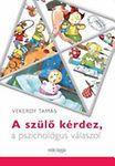 A szülõ kérdez, a pszichológus válaszol - Tamás Vekerdy Baseball Cards, Cover, Sports, Hs Sports, Sport, Blankets