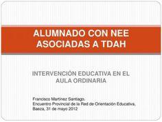 INTERVENCIÓN EDUCATIVA TDAH EN EL AULA ORDINARIA - Orientación Andújar - Recursos Educativos