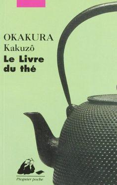 Le Livre du thé de Kakuzô Okakura http://www.amazon.fr/dp/2877308510/ref=cm_sw_r_pi_dp_2.Oowb1HKZ0VY
