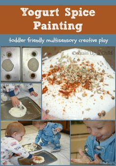 Yogurt Spice Painting - Creative sensory play for babies and toddlers. Older children like to join in the fun as well!