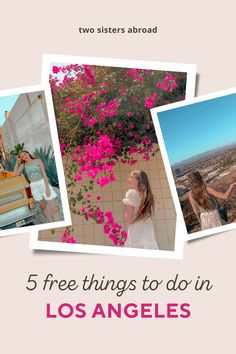 5 Fun and Free Things to do in LA - Two Sisters Abroad