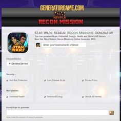 [NEW] STAR WARS REBELS: RECON MISSIONS HACK ONLINE 2016: www.online.generatorgame.com  Generate Hope Unlimited Energy Health and Unlock All Heroes: www.online.generatorgame.com  You can do all for Free and absolutely 100% works for real: www.online.generatorgame.com  Please SHARE this amazing real hack online guys: www.online.generatorgame.com  HOW TO USE:  1. Go to >>> www.online.generatorgame.com and choose Star Wars Rebels: Recon Missions image (you will be redirect to Star Wars Rebels…
