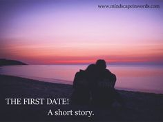 The First Date. (Short Story)