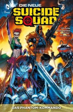 Die neue Suicide Squad - Das Phantom-Kommando Paperback 1