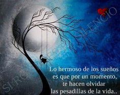 〽️ Lo hermoso de los sueños...