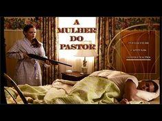 A mulher do pastor - Baseado em fatos reais! Filme completo.