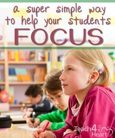 A Super Simple Way to Help Your Students Focus - Teach 4 the Heart