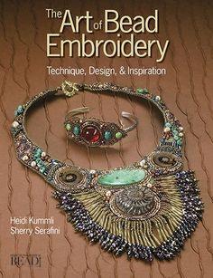 The Art of Bead Embroidery - Heidi Kummli & Sherry Serafini (per stuk)