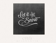 Let it Snow Chalkboard Script & Snowflakes Printable by ArtisElements: