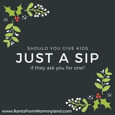 Should you give kids just a sip? Parent Handbook, A Team, Encouragement, Parenting, My Love, Happy, Kids, My Boo, Children