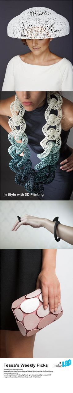 In Style with 3D Printed Designs - Tessa's Weekly Picks | Make it LEO