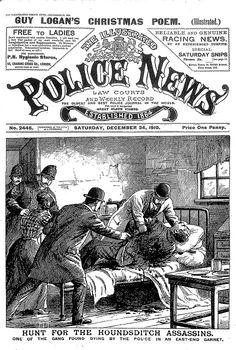 "The Illustrated Police News ""Hunt for the Houndsditch assassins"""