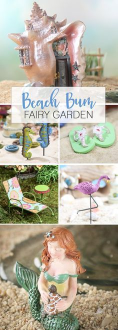 Bring out the flip flops and dust off those lounge chairs for a sense of seaside enchantment in your fairy garden!